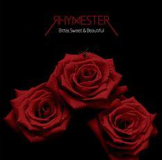 rhymestar_Bitter, Sweet & Beautiful